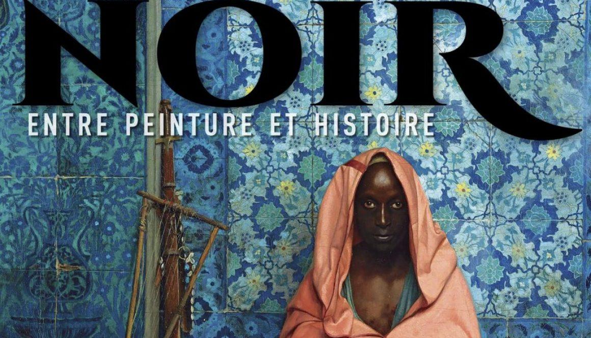 «Noir, entre peinture et histoire», un ouvrage nécessaire à l'histoire de l'art